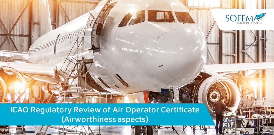 ICAO Regulatory Review of Air Operator Certificate (Airworthiness aspects)