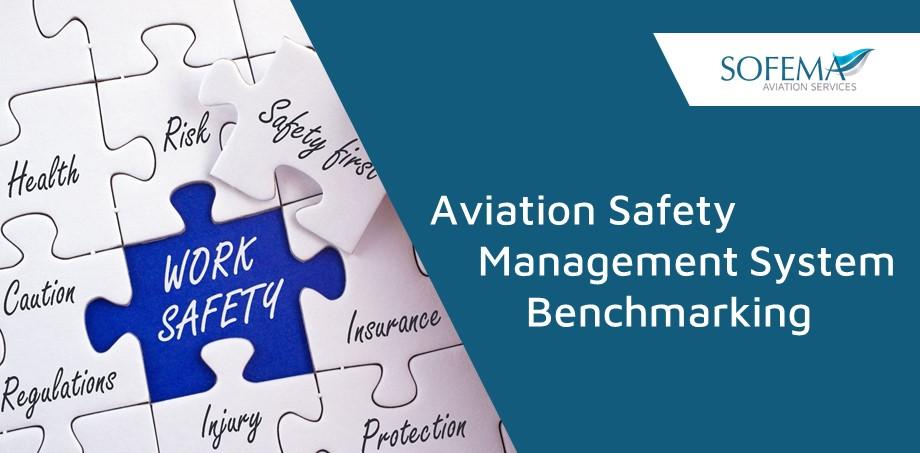 Aviation Safety Management System Benchmarking